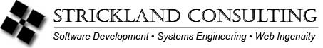 Strickland Consulting > Software Development, Systems Engineering, Web Ingenuity